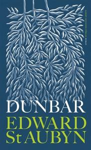 Dunbar (e-bok) av Edward St Aubyn