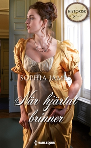 När hjärtat brinner (e-bok) av Sophia James
