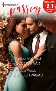Sol och vår/Vild och vågad (e-bok) av Janice Ma