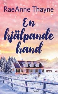 En hjälpande hand (e-bok) av RaeAnne Thayne