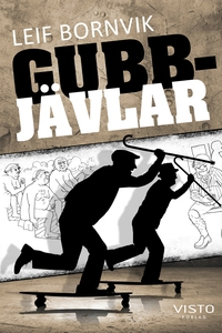 Gubbjävlar (e-bok) av Leif Bornvik
