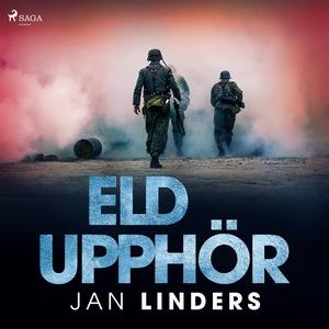 Eld upphör (ljudbok) av Jan Linders