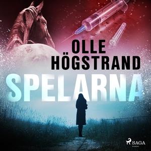 Spelarna (ljudbok) av Olle Högstrand