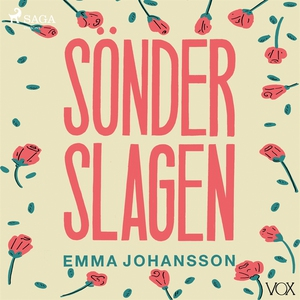 Sönderslagen (ljudbok) av Emma Johansson