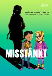 Misstänkt : Mia och Miriam (e-bok) av Kristina