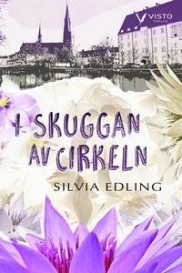 I skuggan av cirkeln (e-bok) av Silvia Edling