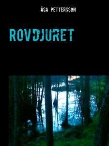 Rovdjuret (e-bok) av Åsa Pettersson