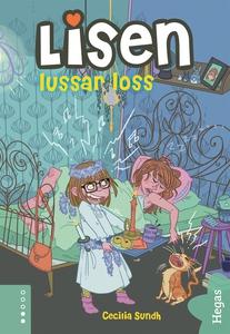 Lisen lussar loss (e-bok) av Cecilia Sundh