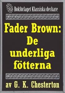 Fader Brown: De underliga fötterna. Återutgivni