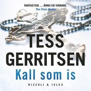 Kall som is (ljudbok) av Tess Gerritsen