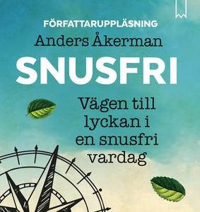 Snusfri (ljudbok) av Anders Åkerman