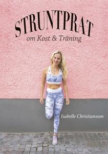 Struntprat om kost och träning (e-bok) av Isabe