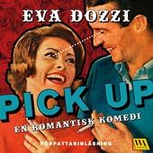 Pick up : en romantisk komedi