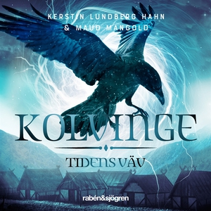 Kolvinge (ljudbok) av Maud Mangold, Kerstin Lun
