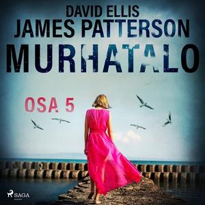 Murhatalo: Osa 5 (ljudbok) av James Patterson,