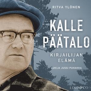 Kalle Päätalo (ljudbok) av Ritva Ylönen