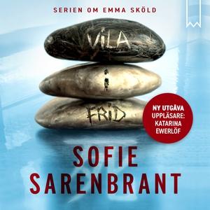 Vila i frid (ljudbok) av Sofie Sarenbrant