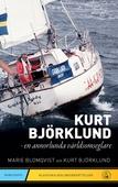 Kurt Björklund : en annorlunda världsomseglare