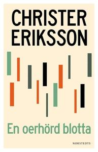 En oerhörd blotta (e-bok) av Christer Eriksson