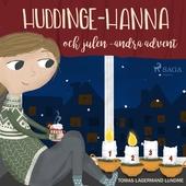 Huddinge-Hanna och julen - andra advent