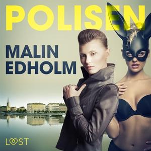 Polisen - erotisk novell (ljudbok) av Malin Edh