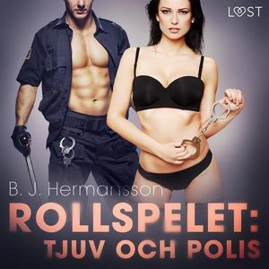 Rollspelet: Tjuv och polis - erotisk novell (lj