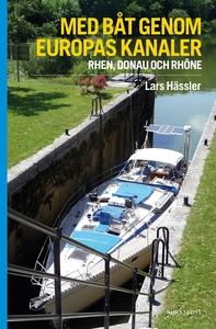 Med båt genom Europas kanaler : Rhen, Donau och