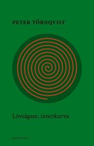 Lövsågare, innerkurva (e-bok) av Peter Törnqvis