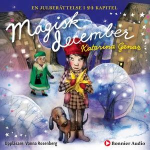 Magisk december (ljudbok) av Katarina Genar
