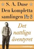 S. A. Duse: Den kompletta samlingen Nr 3 – Det nattliga äventyret. Återutgivning av detektivroman från 1935