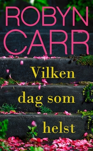 Vilken dag som helst (e-bok) av Robyn Carr