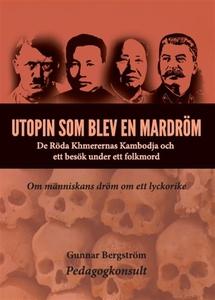 Utopin som blev en mardröm (e-bok) av Gunnar Be