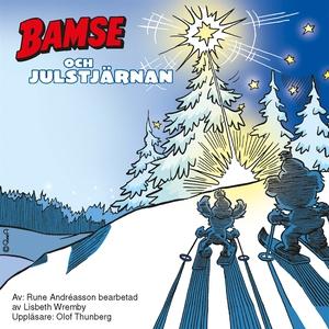 Bamse och julstjärnan (ljudbok) av Lisbeth Wrem