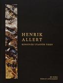 Henrik Allert - konstnär utanför tiden