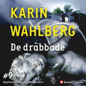 De drabbade (ljudbok) av Karin Wahlberg