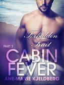 Cabin Fever 2: Forbidden Fruit