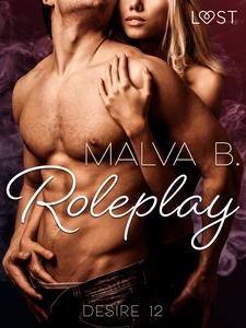 Desire 12: Roleplay (e-bok) av Malva B.