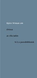 Om Orissa av Ola Julén (e-bok) av Björn Wiman