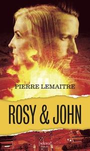 Rosy & John (e-bok) av Pierre Lemaitre