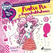 My Little Pony - Equestria Girls - Pinkie Pie ja kuppikakkukaaos