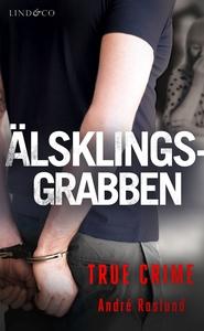 Älsklingsgrabben (e-bok) av André Roslund