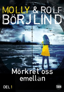 Mörkret oss emellan - 1 (e-bok) av Rolf Börjlin