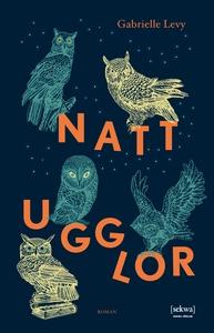 Nattugglor (e-bok) av Gabrielle Levy