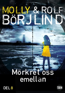 Mörkret oss emellan - 8 (e-bok) av Rolf Börjlin