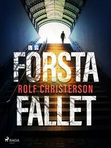 Första fallet (e-bok) av Rolf Christerson