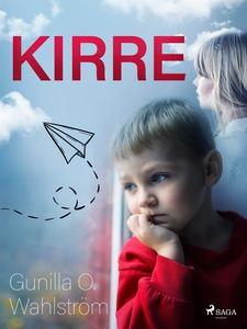 Kirre (e-bok) av Gunilla O. Wahlström