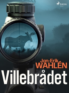 Villebrådet (e-bok) av Jan-Eric Wahlén