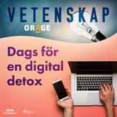 Dags för en digital detox