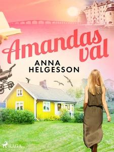 Amandas val (e-bok) av Anna Helgesson