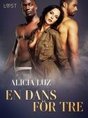 En dans för tre - erotisk novell